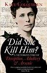 Did She Kill Him? by Kate Colquhoun