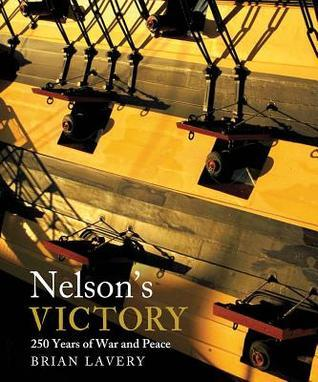 Nelson's Victory  250 Years of War and Peace