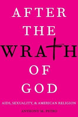 After the Wrath of God by Anthony M. Petro