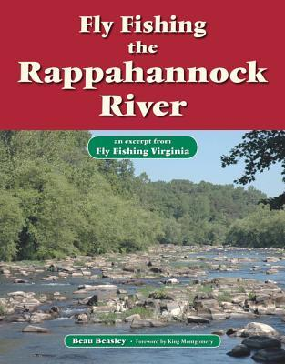 Fly Fishing the Rappahannock River: An Excerpt from Fly Fishing Virginia