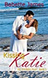 Kissing Katie (His Girl Next Door, #1)