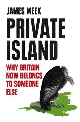 Private Island by James Meek