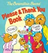 The Berenstain Bears' Please  Thank You Book by Mike Berenstain