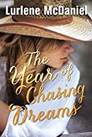 The Year of Chasing Dreams (The Year, #2)