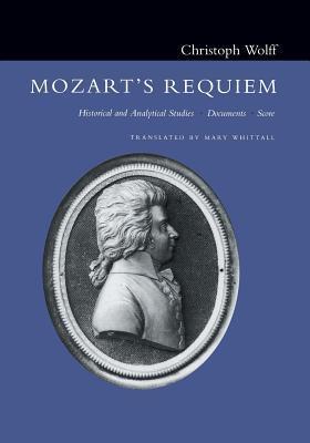 Mozart's Requiem by Christoph Wolff