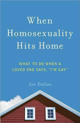 When Homosexuality Hits Home  What to Do When a Loved One Says, I'm Gay