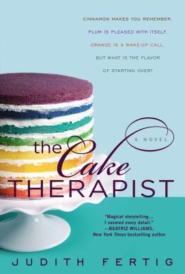 The Cake Therapist by Judith M. Fertig