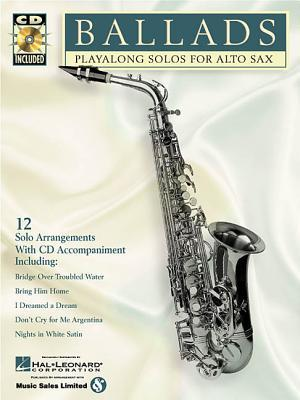 Ballads: Play-Along Solos for Alto Sax [With]