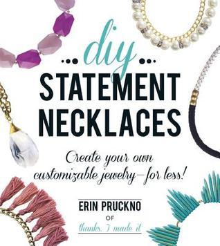 DIY Statement Necklaces - Create Your Own Customizable Jewelry--For Less!