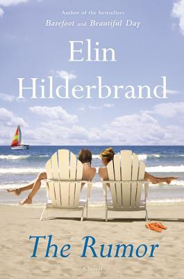 The Rumor by Elin Hilderbrand