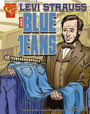 Levi Strauss and Blue Jeans (Inventions and Discovery series)