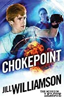 Chokepoint (The Mission League #1.5)