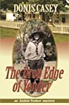 The Drop Edge of Yonder (Alafair Tucker, #3)