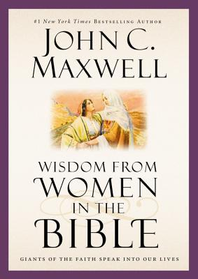 Walking with the Giants: Lessons on Life and Leadership from Women in the Bible