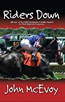 Riders Down: A Racing Mystery