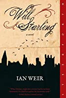 Will Starling: A Novel