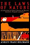 The Laws of Nature: A Collection of Short Stories of Horror, Anxiety, Tragedy and Loss