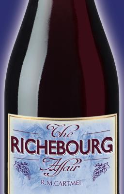 The Richebourg Affair by R.M. Cartmel