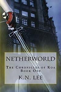 Netherworld (The Chronicles of Koa #1)