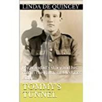 Tommy's Tunnel: My grandad's story and his role in the Battle of Messines Ridge