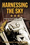 Harnessing the Sky: Frederick -Trap- Trapnell, the U.S. Navy's Aviation Pioneer, 1923-1952