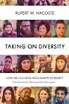 Taking on Diversity by Rupert W. Nacoste