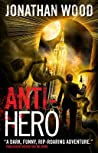 Anti-Hero (Arthur Wallace, #3)