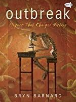 Outbreak! Plagues That Changed History