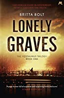 Lonely Graves (Posthumus Trilogy, #1)