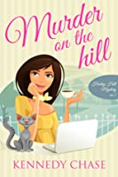 Murder on the Hill (Harley Hill Mysteries, #1)
