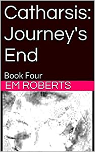 Journey's End (Catharsis #4)