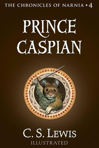 Narnia 4 - Prince Caspian by C.S. Lewis