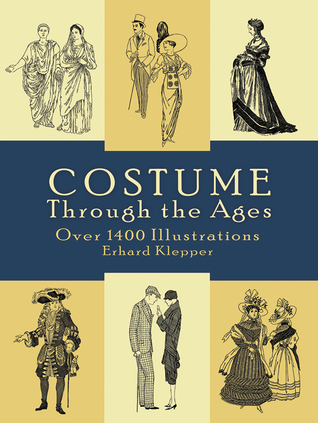 Costume Through the Ages by Erhard Klepper