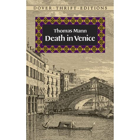 gustave von aschenbachs view on life from the story death in venice by thomas mann Thomas mann  death in venice  gustave aschenbach - or von aschenbach, as he had been known officially since his fiftieth birthday-had set out alone from his house in prince regent street, munich, for an.