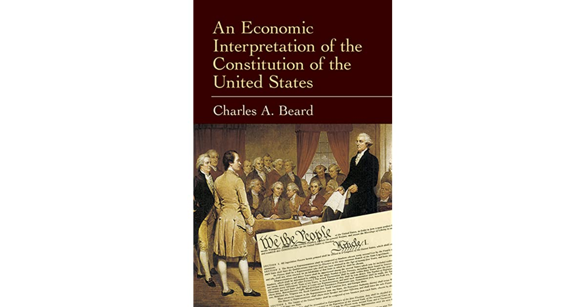 an economic interpretation of the constitution of the united states summary