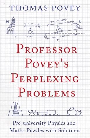 Professor Povey's Perplexing Problems: Pre-university