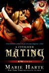 A Civilized Mating (The Instinct, #1; ALPHAS, #5)