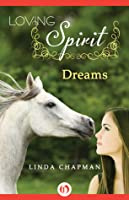 Dreams (Loving Spirit, #2)
