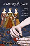 A Tapestry of Queens by Carol Milkuhn