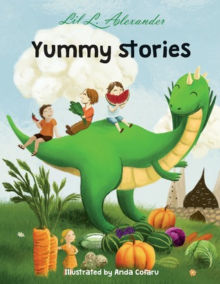Yummy Stories: six stories to stimulate your mind and appetite