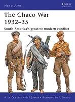 The Chaco War 1932-35 (Men-at-Arms)