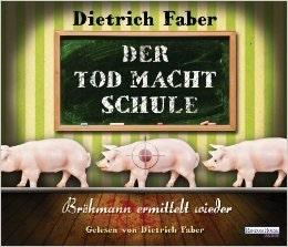 Der Tod macht Schule: Bröhmann ermittelt wieder (Bröhmann #2)