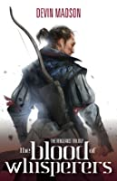 The Blood of Whisperers (The Vengeance Trilogy, #1)