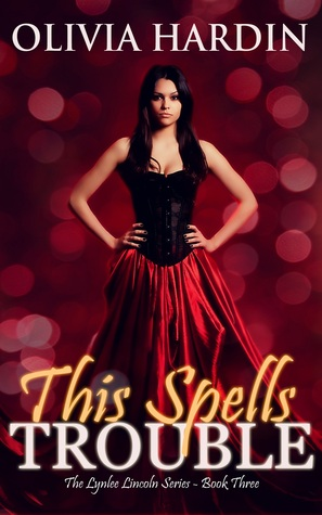 This Spells Trouble (Lynlee Lincoln, #3)