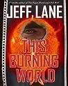 This Burning World
