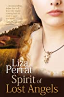 Spirit of Lost Angels: An 18th Century French Revolution Novel