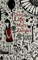 The Quiet Life of Marta G. Ziegler