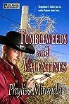 Tumbleweeds and Valentines