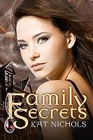 Family Secrets (The Secret Societies Collection #1)