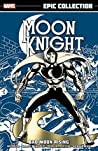 Moon Knight Epic Collection by Doug Moench